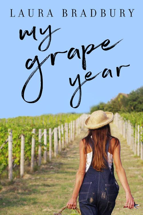 """Cover of """"My Grape Year"""" by Laura Bradbury"""